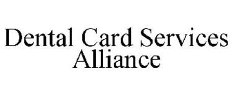 DENTAL CARD SERVICES ALLIANCE