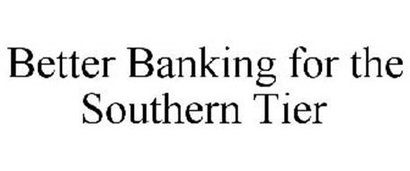 BETTER BANKING FOR THE SOUTHERN TIER