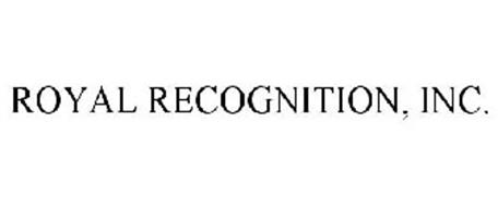 ROYAL RECOGNITION, INC.