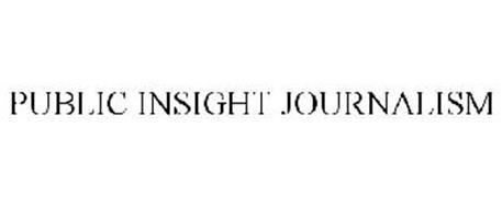 PUBLIC INSIGHT JOURNALISM