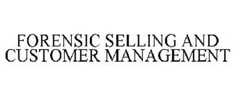 FORENSIC SELLING AND CUSTOMER MANAGEMENT
