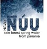 NÚU NGW'S RAIN FOREST SPRING WATER FROM PANAMA