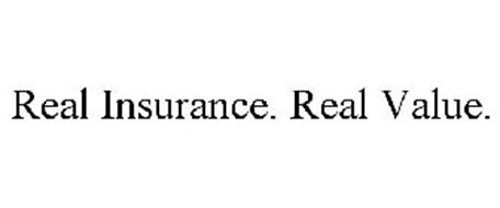 REAL INSURANCE. REAL VALUE.