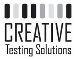 CREATIVE TESTING SOLUTIONS