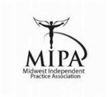 MIPA MIDWEST INDEPENDENT PRACTICE ASSOCIATION