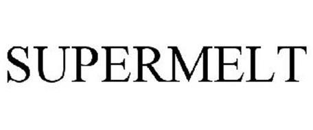SUPERMELT