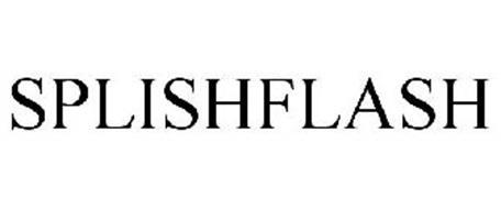 SPLISHFLASH