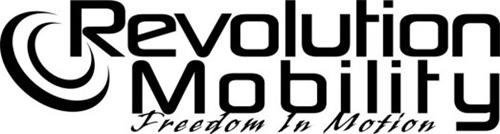 REVOLUTION MOBILITY FREEDOM IN MOTION