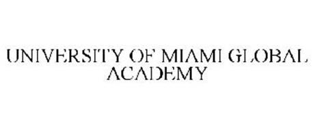 UNIVERSITY OF MIAMI GLOBAL ACADEMY