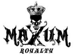 MAXUM ROYALTY