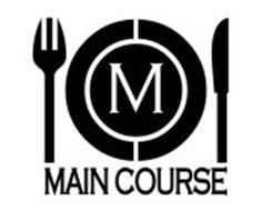 MAIN COURSE M