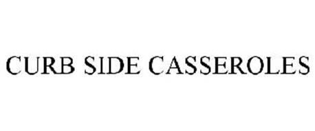 CURB SIDE CASSEROLES