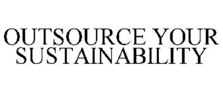 OUTSOURCE YOUR SUSTAINABILITY
