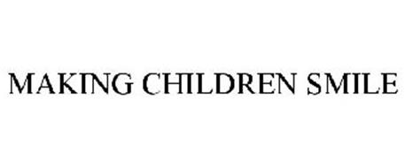 MAKING CHILDREN SMILE