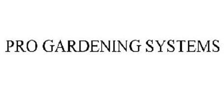 PRO GARDENING SYSTEMS