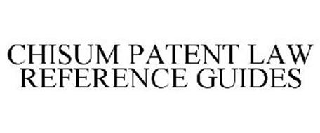 CHISUM PATENT LAW REFERENCE GUIDES