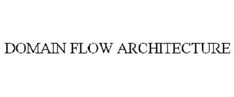 DOMAIN FLOW ARCHITECTURE