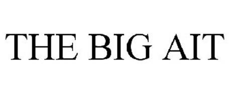THE BIG AIT