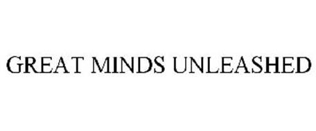GREAT MINDS UNLEASHED