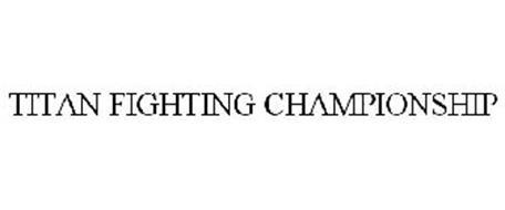 TITAN FIGHTING CHAMPIONSHIP