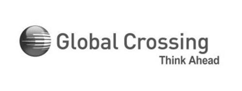 GLOBAL CROSSING THINK AHEAD