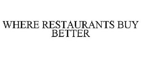 WHERE RESTAURANTS BUY BETTER