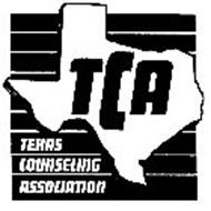 TCA TEXAS COUNSELING ASSOCIATION