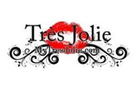 TRES JOLIE MYTRESJOLIE.COM