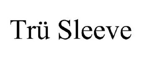 TRÜ SLEEVE