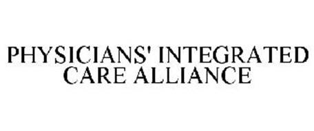 PHYSICIANS' INTEGRATED CARE ALLIANCE