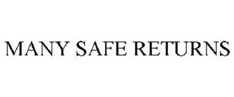 MANY SAFE RETURNS