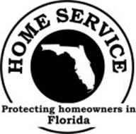 HOME SERVICE PROTECTING HOMEOWNERS IN FLORIDA