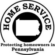 HOME SERVICE PROTECTING HOMEOWNERS IN PENNSYLVANIA