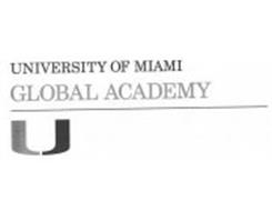 UNIVERSITY OF MIAMI GLOBAL ACADEMY U