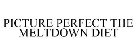 PICTURE PERFECT THE MELTDOWN DIET