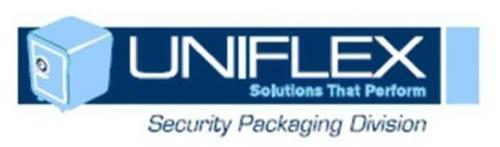 UNIFLEX SOLUTIONS THAT PERFORM SECURITY PACKAGING DIVISION