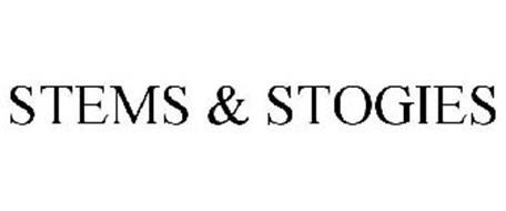 STEMS & STOGIES