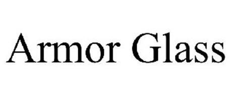 ARMOR GLASS