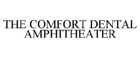 COMFORT DENTAL AMPHITHEATER