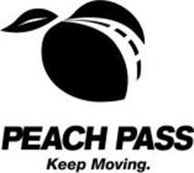 PEACH PASS KEEP MOVING.