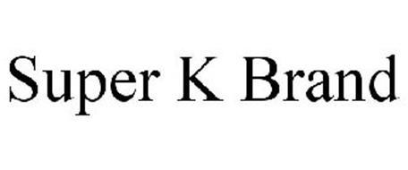 SUPER K BRAND