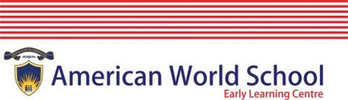 AMERICAN WORLD SCHOOL EARLY LEARNING CENTRE
