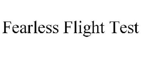 FEARLESS FLIGHT TEST