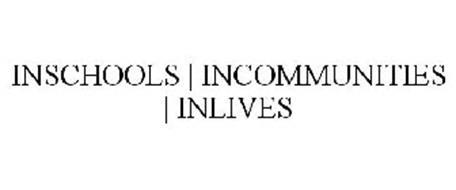 INSCHOOLS | INCOMMUNITIES | INLIVES