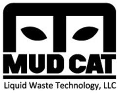 M MUD CAT LIQUID WASTE TECHNOLOGY, LLC
