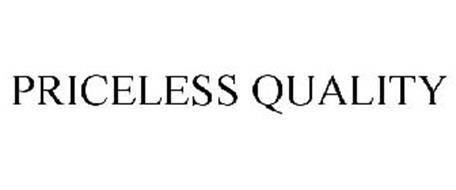 PRICELESS QUALITY