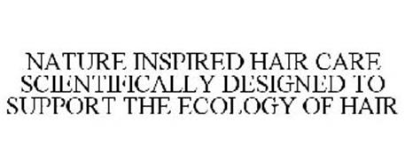 NATURE INSPIRED HAIR CARE SCIENTIFICALLY DESIGNED TO SUPPORT THE ECOLOGY OF HAIR