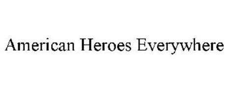 AMERICAN HEROES EVERYWHERE
