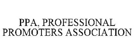 PPA, PROFESSIONAL PROMOTERS ASSOCIATION