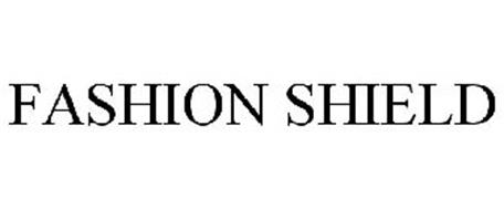 FASHION SHIELD